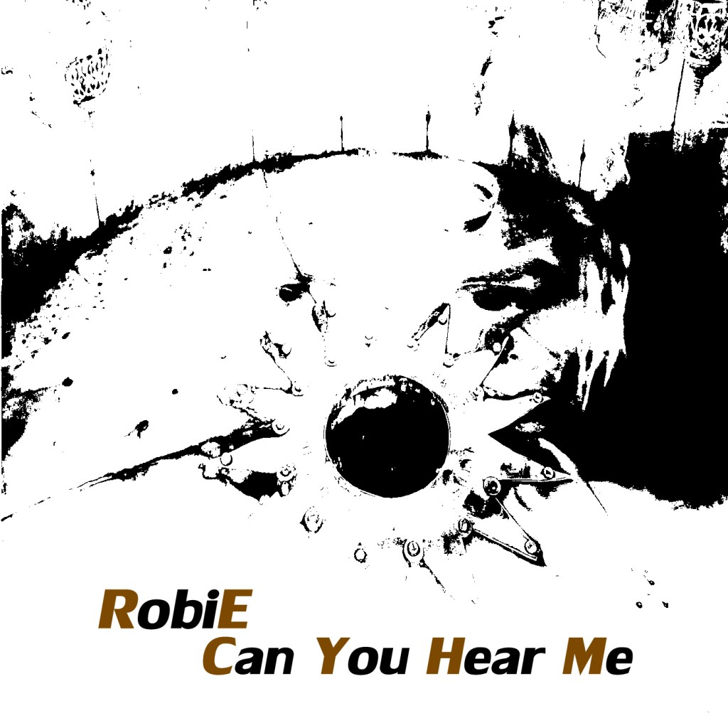 Cover Single Can You Hear Me - RobiE 3